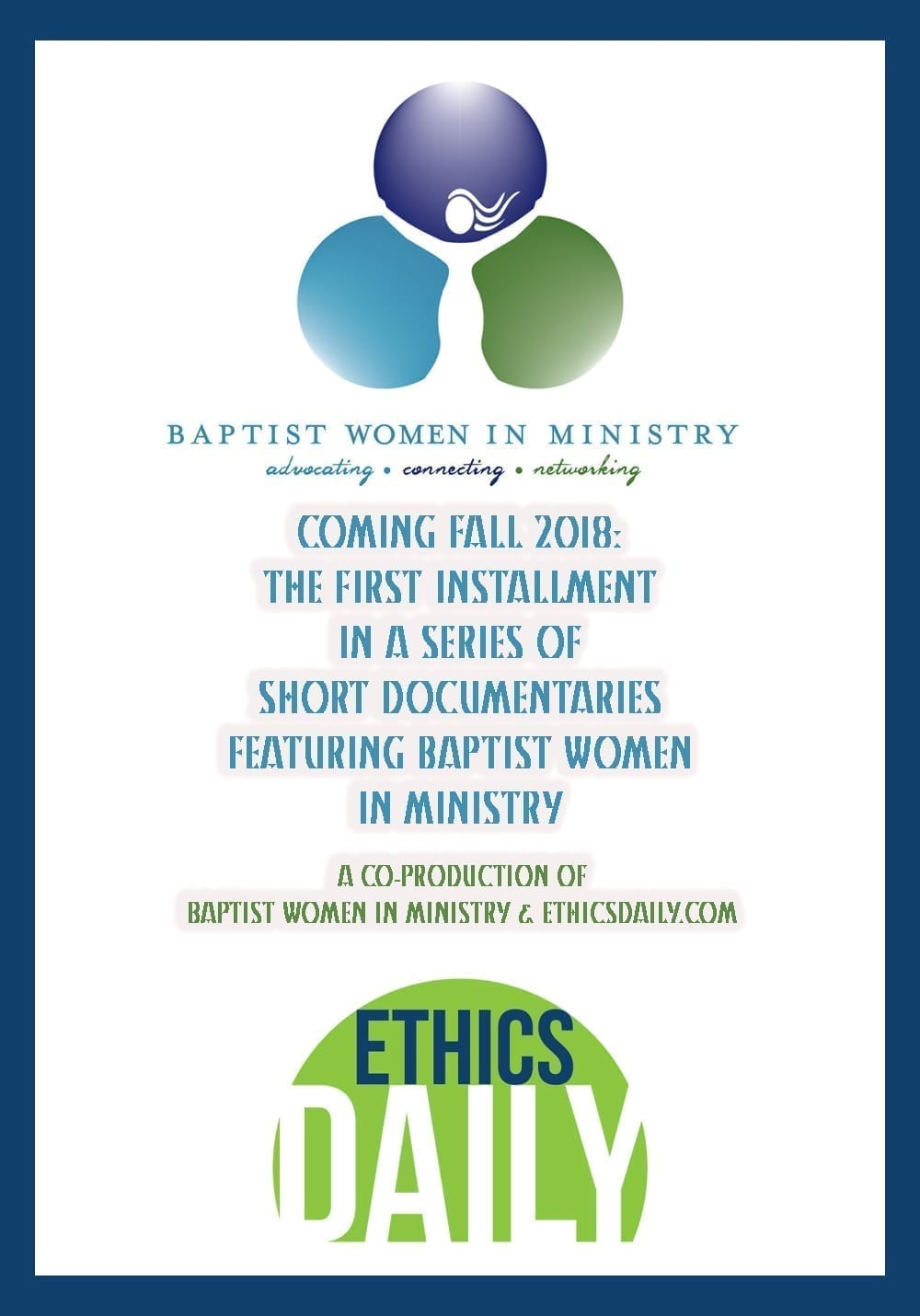 Baptist Women in Ministry and EthicsDaily.com Short Documentary Co-Production