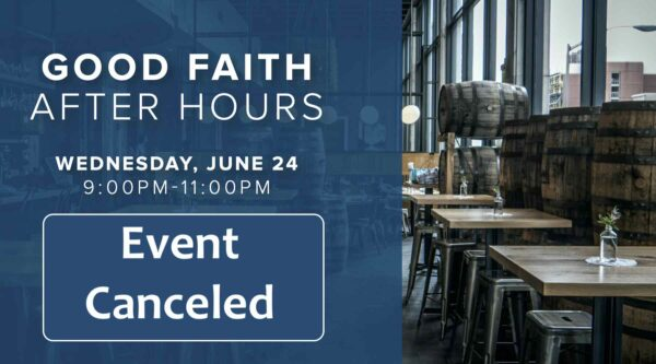 Good Faith After Hours Event graphic